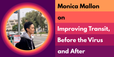 Monica Mallon on Improving Transit, Before the Virus and After