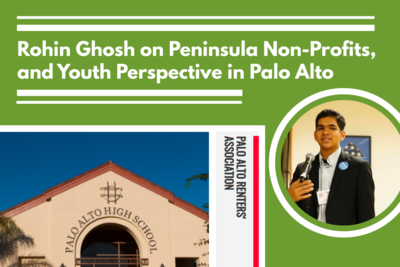 Rohin Ghosh on Peninsula Non-Profits, and Youth Perspective in Palo Alto